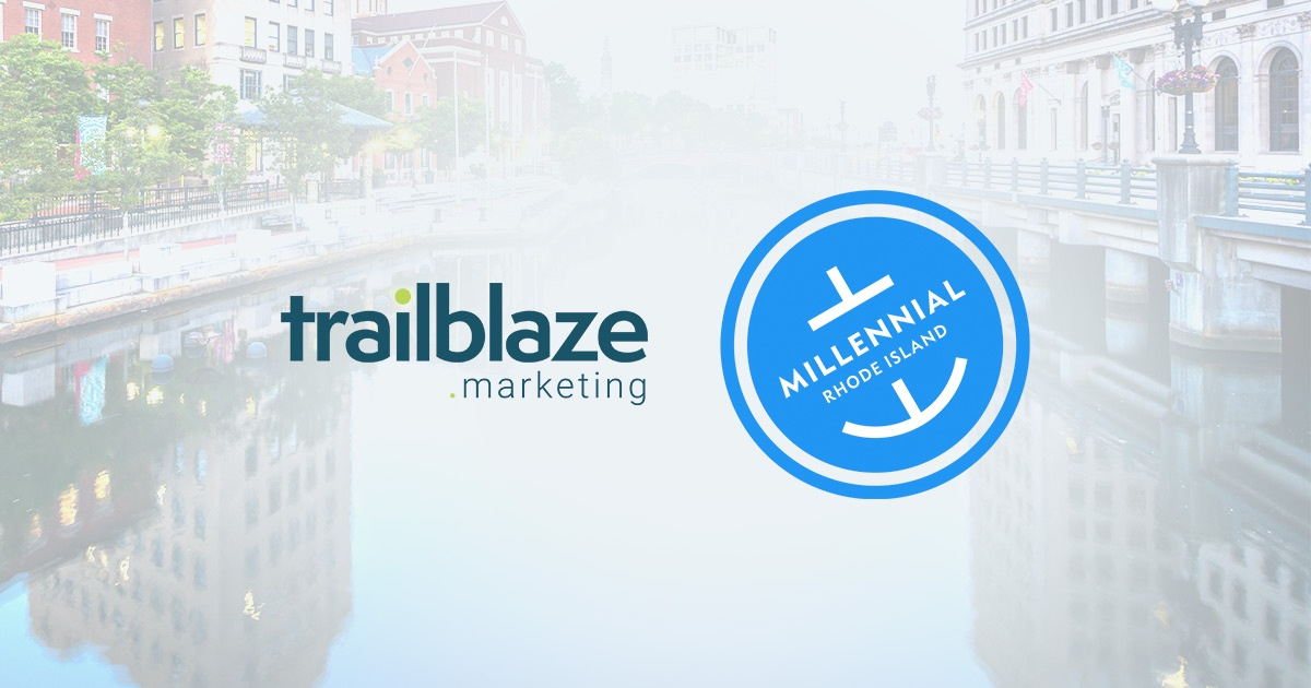 A Shared Mission: Trailblaze Marketing & Millennial RI #ChooseRI